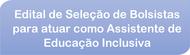 Edital de Seleção de Bolsistas para atuar como Assistente de Educação Inclusiva - banner