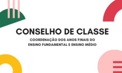 CONSELHO DE CLASSE COORDENAÇÃO DOS ANOS FINAIS DO ENSINO FUNDAMENTAL E ENSINO MÉDIO