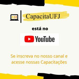 CapacitaUFJ no YouTube