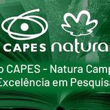 PRÊMIO CAPES/NATURA CAMPUS DE EXCELÊNCIA EM PESQUISA