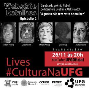 Lives #CulturaNaUFG - A guerra não tem rosto de mulher - 2