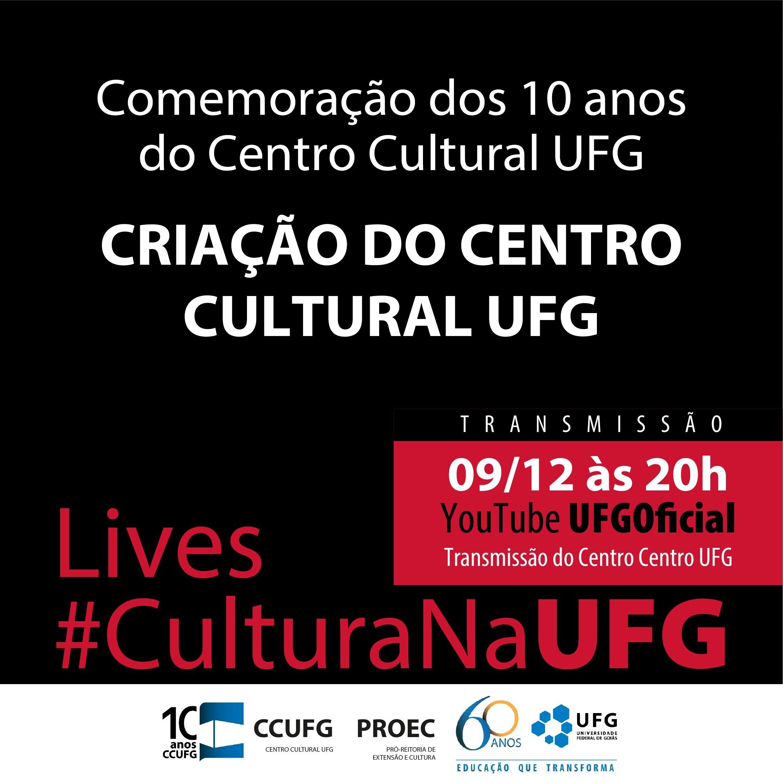 C20-CCUFG-150_-_QUARTA_FEIRA_09-12_Lives_#CulturaNaUFG-01