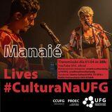 Lives_#culturanaufg_Manaié