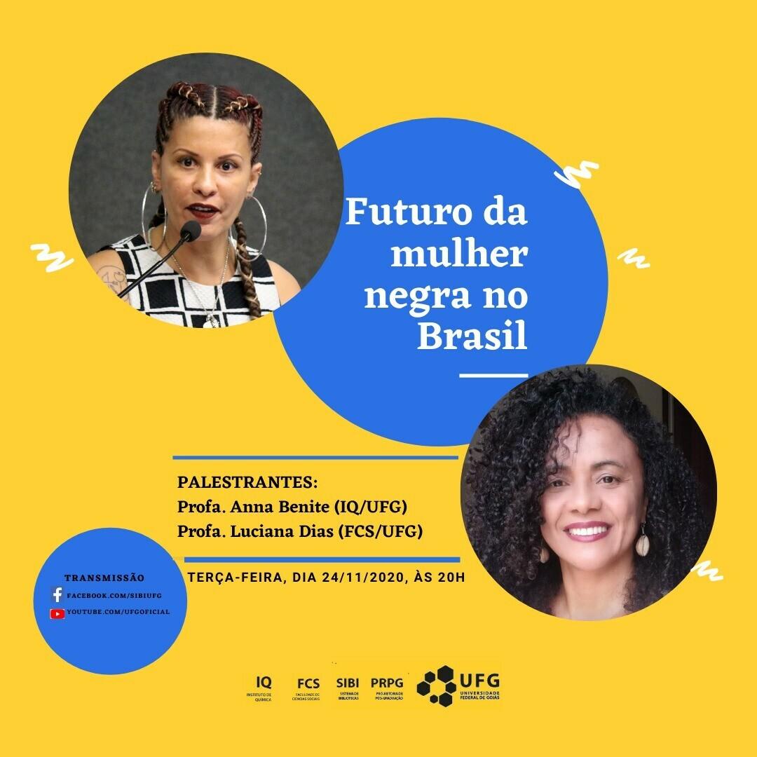Imagem com palestrantes da live Futuro da Mulher Negra no Brasil