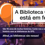 Banner de notícia com imagem comemorativa aos 46 anos da Bibliteca Central