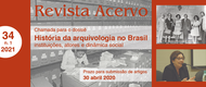 revista_acervo_chamada_dossie_historia_arquiologia_brasil_2020