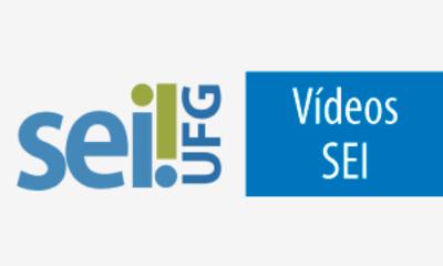 Vídeos explicativo sobre o uso da ferramenta SEI