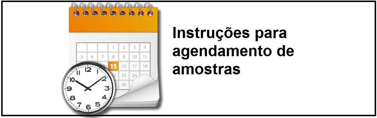 Instruções para agendamento de amostras
