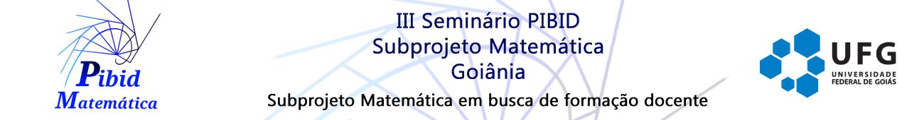Iii Seminário Pibid Subprojeto Matemática Goiânia