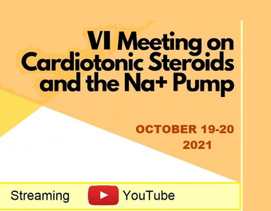VI Meeting on Cardiotonic Steroids and the Na+ Pump