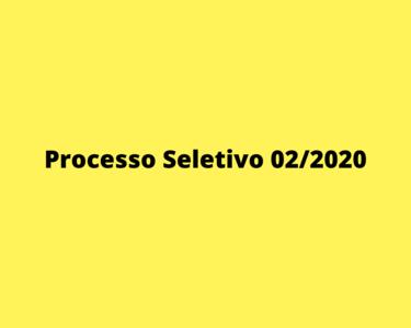 Processo Seletivo 02/2020